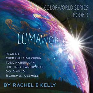 Lumaworld Audiobook By Rachel E. Kelly cover art