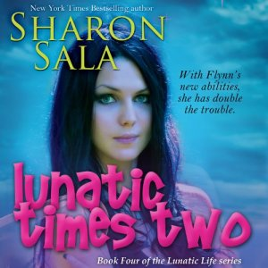 Lunatic Times Two Audiobook By Sharon Sala cover art