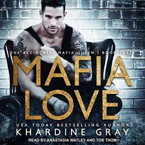 Mafia Love Audiobook By Khardine Gray cover art