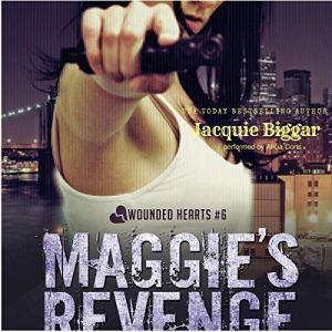 Maggie's Revenge Audiobook By Jacquie Biggar cover art