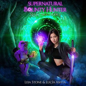 Magic Touch Audiobook By Leia Stone, Lucia Ashta cover art