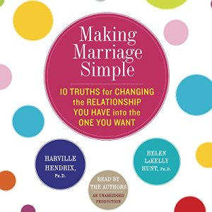 Making Marriage Simple Audiobook By Harville Hendrix, Helen LaKelly Hunt cover art