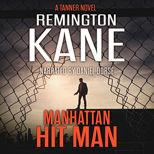 Manhattan Hit Man Audiobook By Remington Kane cover art