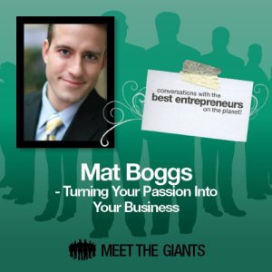 Mat Boggs - Turning Your Passion into Your Business Audiobook By Mat Boggs cover art