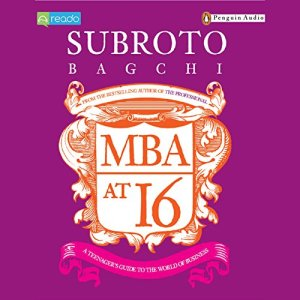 MBA at 16 Audiobook By Subroto Bagchi cover art