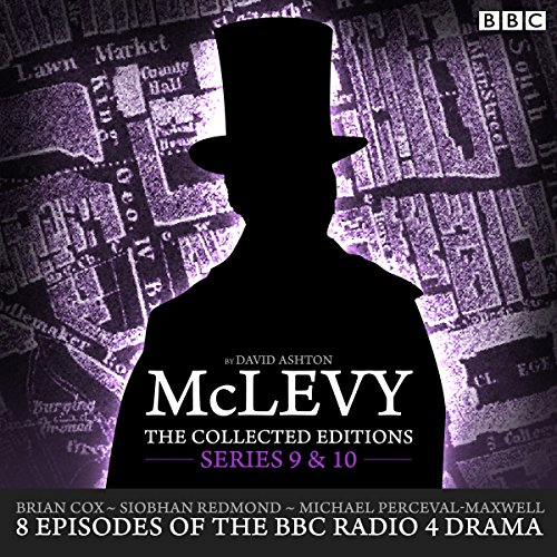 McLevy: The Collected Editions, Series 9 & 10 Audiobook By David Ashton cover art
