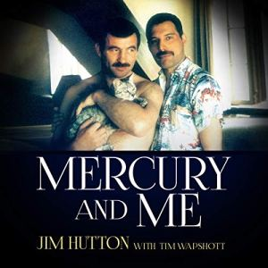Mercury and Me Audiobook By Jim Hutton, Tim Wapshott cover art