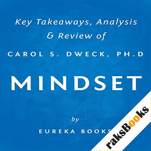 Mindset: The New Psychology of Success by Carol S. Dweck, PhD Audiobook By Eureka Books cover art