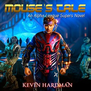 Mouse's Tale Audiobook By Kevin Hardman cover art