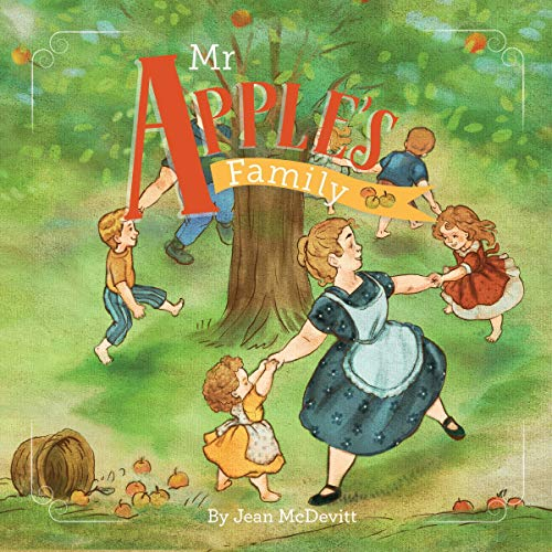 Mr. Apple's Family Audiobook By Jean McDevitt, The Good and the Beautiful cover art