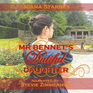 Mr. Bennet's Dutiful Daughter Audiobook By Joana Starnes cover art