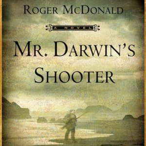 Mr. Darwin's Shooter Audiobook By Roger McDonald cover art