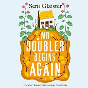Mr Doubler Begins Again Audiobook By Seni Glaister cover art