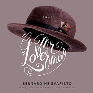 Mr. Loverman Audiobook By Bernardine Evaristo cover art