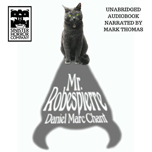 Mr. Robespierre Audiobook By Daniel Marc Chant cover art