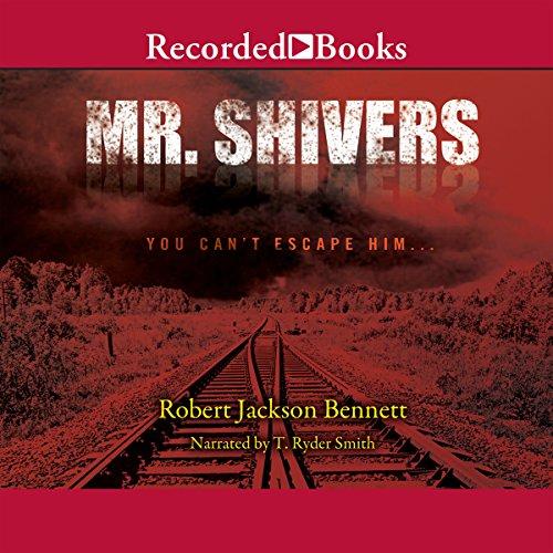 Mr. Shivers Audiobook By Robert Jackson Bennett cover art