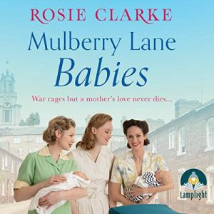 Mulberry Lane Babies Audiobook By Rosie Clarke cover art
