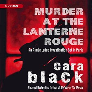 Murder at the Lanterne Rouge Audiobook By Cara Black cover art