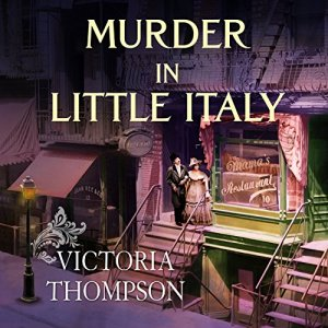 Murder in Little Italy Audiobook By Victoria Thompson cover art