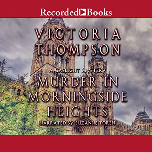 Murder in Morningside Heights Audiobook By Victoria Thompson cover art