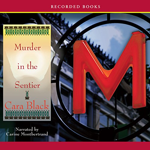Murder in the Sentier Audiobook By Cara Black cover art
