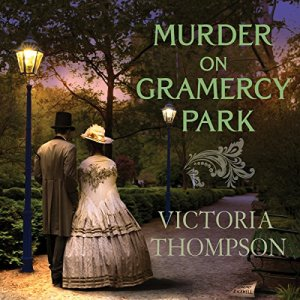 Murder on Gramercy Park Audiobook By Victoria Thompson cover art