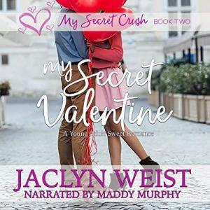 My Secret Valentine Audiobook By Jaclyn Weist cover art
