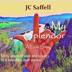 My Splendor Audiobook By JC Saffell cover art