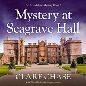 Mystery at Seagrave Hall Audiobook By Clare Chase cover art