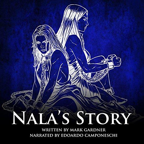 Nala's Story Audiobook By Mark Gardner cover art