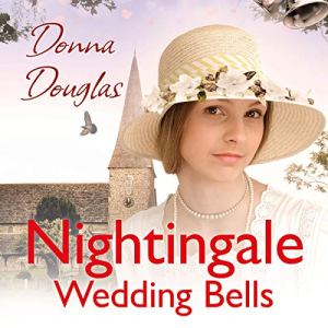 Nightingale Wedding Bells Audiobook By Donna Douglas cover art