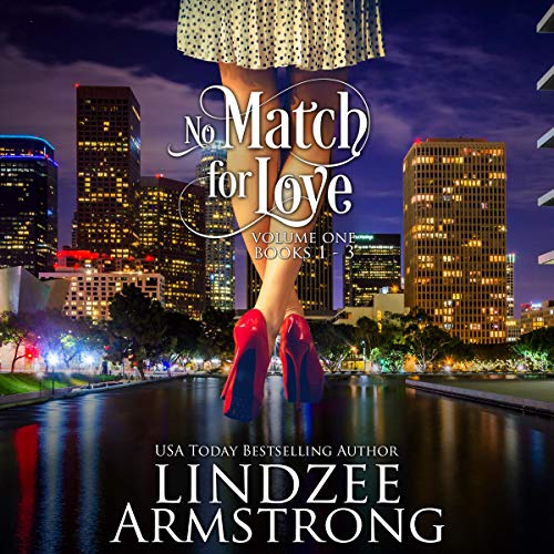 No Match for Love Volume One Box Set Audiobook By Lindzee Armstrong cover art