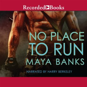 No Place to Run Audiobook By Maya Banks cover art