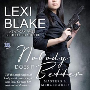 Nobody Does It Better Audiobook By Lexi Blake cover art