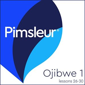 Ojibwe Phase 1, Unit 26-30 Audiobook By Pimsleur cover art
