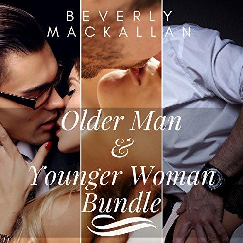 Older Man & Younger Woman Bundle Audiobook By Beverly Mackallan cover art