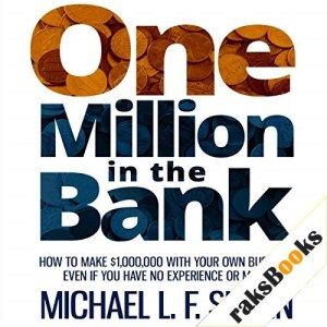 One Million in the Bank Audiobook By Michael L. F. Slavin cover art