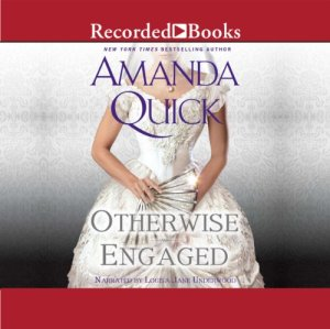 Otherwise Engaged Audiobook By Amanda Quick cover art