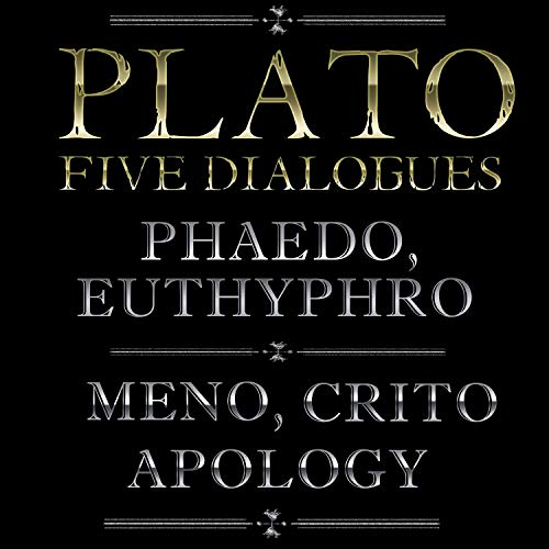 Euthyphro / Apology / Crito / Meno / Phaedo Audiobook By Plato cover art