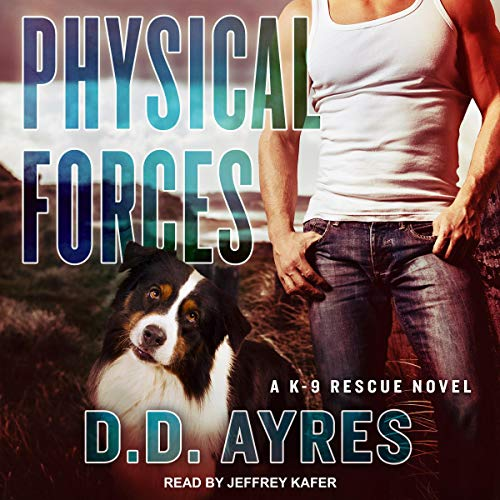 Physical Forces Audiobook By D.D. Ayres cover art