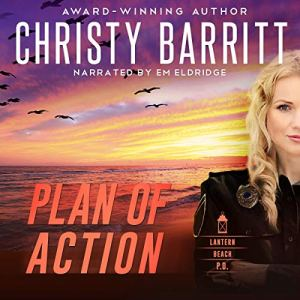 Plan of Action Audiobook By Christy Barritt cover art