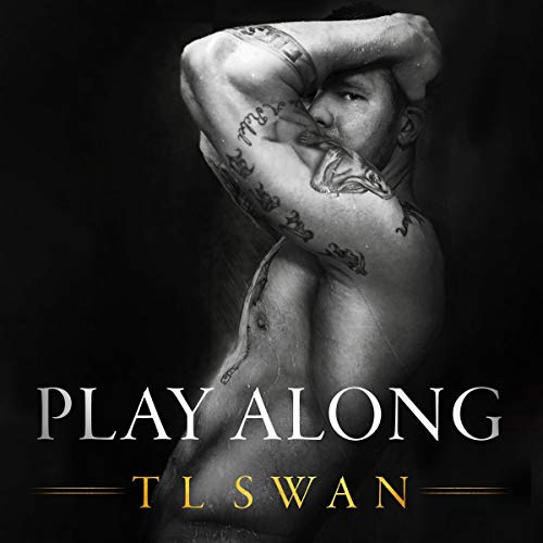 Play Along Audiobook By T L Swan cover art