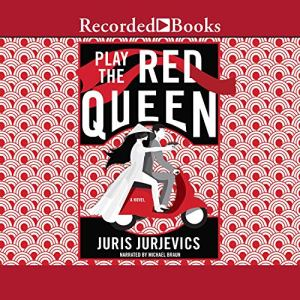 Play the Red Queen Audiobook By Juris Jurjevics cover art