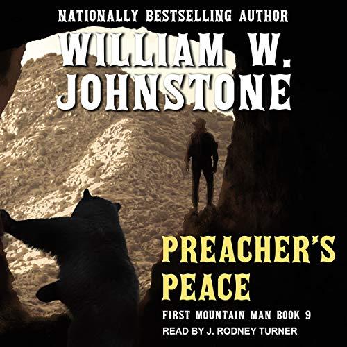 Preacher's Peace Audiobook By William W. Johnstone cover art