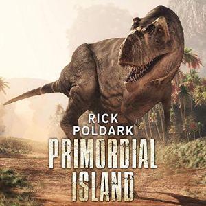 Primordial Island Audiobook By Rick Poldark cover art