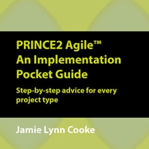 PRINCE2 Agile: An Implementation Pocket Guide Audiobook By Jamie Lynn Cooke cover art