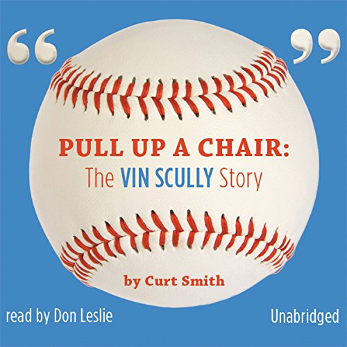 Pull Up a Chair Audiobook By Curt Smith cover art