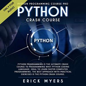 Python Crash Course Audiobook By Erick Myers cover art
