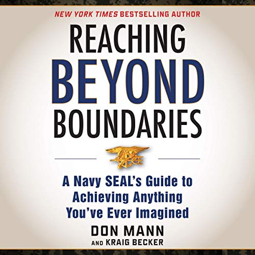 Reaching Beyond Boundaries Audiobook By Don Mann, Kraig Becker cover art
