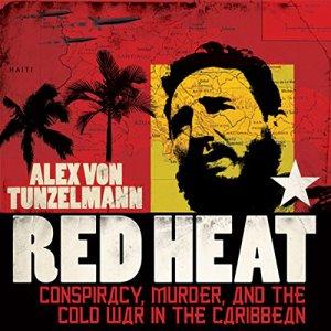 Red Heat Audiobook By Alex von Tunzelmann cover art